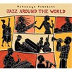 Putumayo CD - Jazz around the world