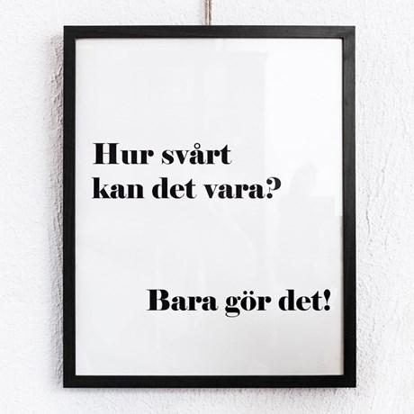 Poster – Bara gör det!