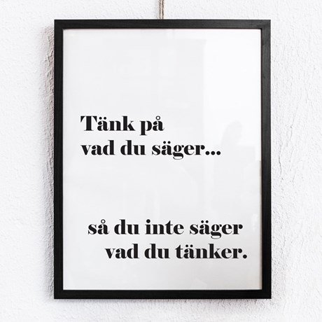 Poster – Tänk på vad du säger….