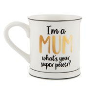 Mugg - I'm a mum, what's your super power